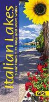 Italian Lakes: 5 car tours, 75 long and short walks - Landscapes (Paperback)