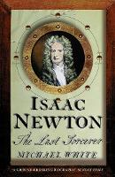 Isaac Newton: The Last Sorcerer (Paperback)