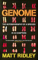 Genome: The Autobiography of a Species in 23 Chapters (Paperback)