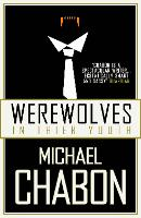 Werewolves in Their Youth (Paperback)