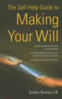 The Self-help Guide to Making Your Will (Paperback)