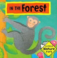 In the Forest: Little Nature Pops - Little Nature Pops (Hardback)