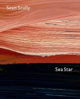 Sea Star: Sean Scully at the National Gallery (Hardback)