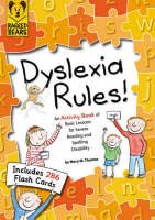 Dyslexia Rules! An Activity Book of Basic Lessons for Severe Reading and Spelling Disability (Paperback)