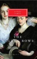 The Golden Bowl (Hardback)
