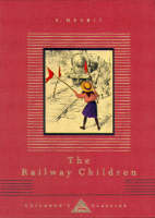 The Railway Children - Everyman's Library CHILDREN'S CLASSICS (Hardback)