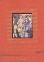 Little Women And Good Wives - Everyman's Library CHILDREN'S CLASSICS (Hardback)
