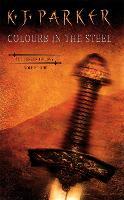 Colours In The Steel: Fencer Trilogy Volume 1 - Fencer Trilogy (Paperback)