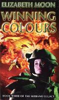 Winning Colours: Book 3: Serrano Legacy - Serrano Legacy (Paperback)