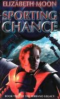 Sporting Chance - The Serrano Legacy 2 (Paperback)