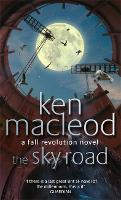 The Sky Road: Book Four: The Fall Revolution Series - Fall Revolutions (Paperback)