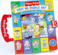 What Do People Do? - Play Family Books: Carry Along Play Books (Board book)