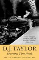 Returning: Three Novels by D.J. Taylor (Paperback)