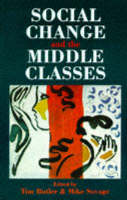 Social Change And The Middle Classes (Paperback)