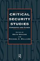 Critical Security Studies: Concepts And Strategies (Paperback)