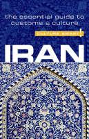Iran - Culture Smart!: The Essential Guide to Customs and Culture - Culture Smart! (Paperback)