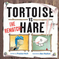 Tortoise vs. Hare: The Rematch (Paperback)