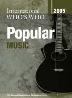 International Who's Who in Popular Music 2005 (Hardback)
