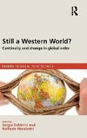Still a Western World? Continuity and Change in Global Order - Europa Regional Perspectives (Hardback)