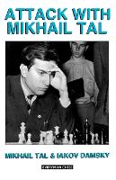 Attack with Mikhail Tal (Paperback)