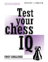 Test Your Chess IQ: First Challenge Bk. 1 (Paperback)