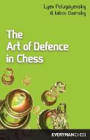 The Art of Defence in Chess (Paperback)