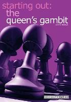 Starting out: the Queen's Gambit (Paperback)