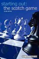 The Starting Out: The Scotch Game (Paperback)