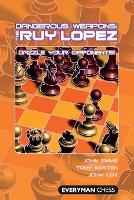 Dangerous Weapons: The Ruy Lopez (Paperback)