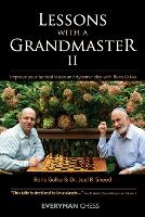 Lessons with a Grandmaster 2: Improve Your Tactical Vision and Dynamic Play with Boris Gulko (Paperback)