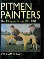 Pitmen Painters: Ashington Group, 1934-84 (Paperback)
