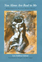 You Alone are Real to Me: Remembering Rainer Maria Rilke (Paperback)