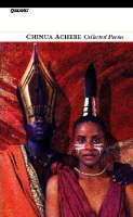 Collected Poems: Chinua Achebe