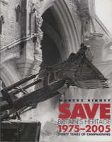 Save Britain's Heritage: Thirty Years of Campaigning (Paperback)