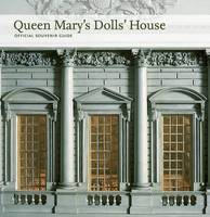 Queen Mary's Dolls' House: Official Souvenir Guide (Paperback)