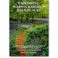 Exploring Warwickshire's Wild Places