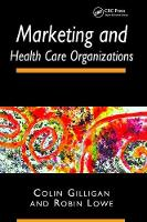 Marketing and Healthcare Organizations (Paperback)