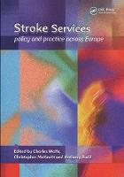 Stroke Services: Policy and Practice Across Europe (Paperback)