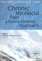 Chronic Myofascial Pain: A Patient-Centered Approach (Paperback)
