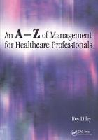 An A-Z of Management for Healthcare Professionals (Paperback)