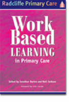 Work-Based Learning in Primary Care (Paperback)