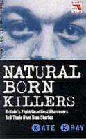 Natural Born Killers - Blake's True Crime Library (Paperback)