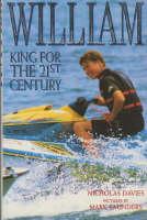 William: King for the 21st Century (Hardback)