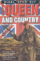 For Queen and Country: One Man's True Story of Blood and Violence in the SAS (Hardback)