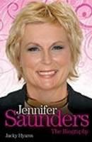 Jennifer Saunders - the Biography