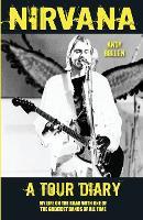 Nirvana - A Tour Diary (Paperback)