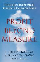 Profit Beyond Measure: Extraordinary Results Through Attention to Work and People (Paperback)