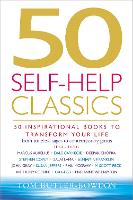 50 Self-Help Classics: 50 Inspirational Books to Transform Your Life from Timeless Sages to Contemporary Gurus (Paperback)