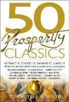 50 Prosperity Classics: Attract It, Create It, Manage It, Share It (Paperback)