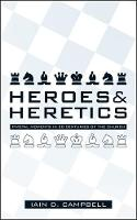 Heroes & Heretics: Pivotal Moments in 20 Centuries of the Church (Paperback)